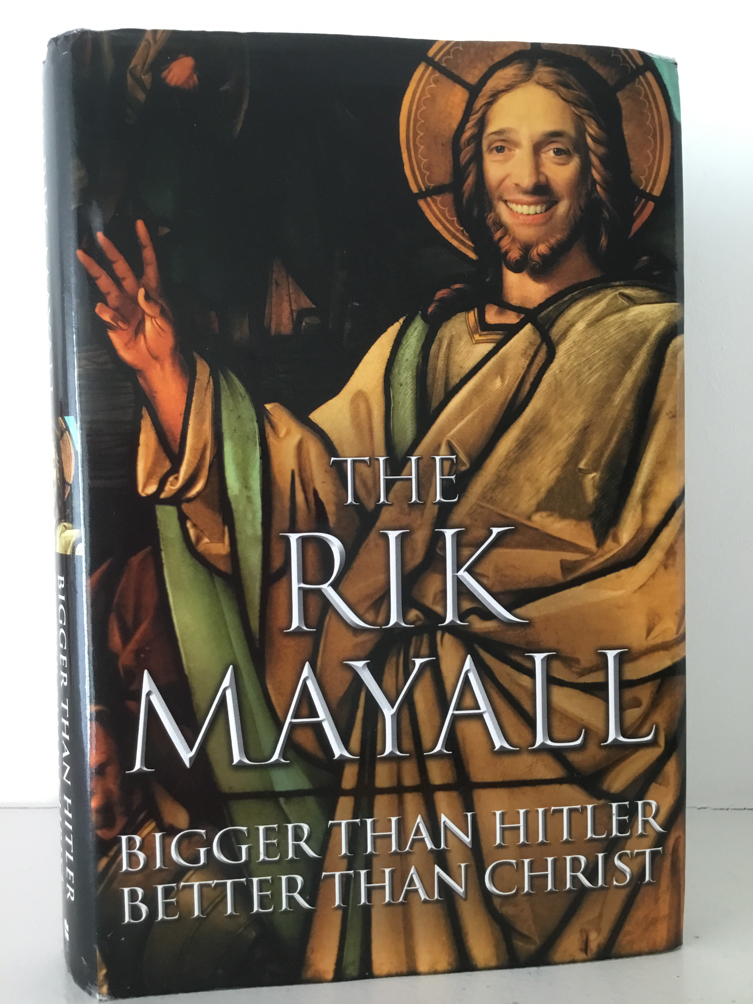 Books, The Rik Mayall Bigger Than Hitler Better Than Christ